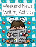 Weekend News Writing Fun!