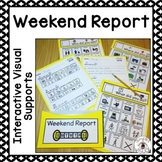 Weekend Report using Visual Supports