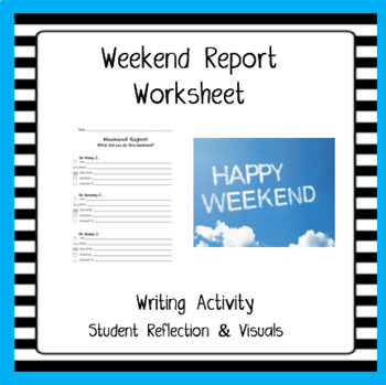 Weekend Report Worksheet