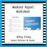 Weekend Report Worksheet