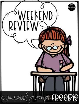 Weekend Review Writing Prompt FREEBIE