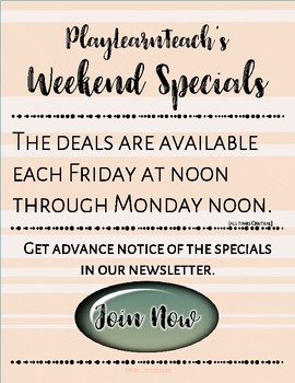Weekend Specials Note at PlayLearnTeach