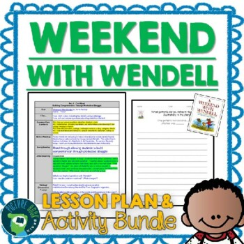 Weekend With Wendell by Kevin Henkes 4-5 Day Lesson Plan and Activities