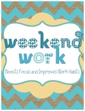 Weekend Work - Behavior and Work Habits Management