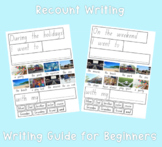 Weekend and Holiday Recount Writing Guide - Printable