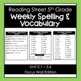 Weekly 5th Grade Spelling & Vocabulary Lists- Reading Street (Unit 5.1 - 5.6)