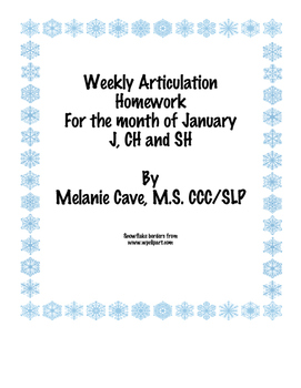 Weekly Articulation Homework for January J, CH, SH