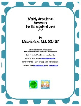 Weekly Articulation Homework for June /r/