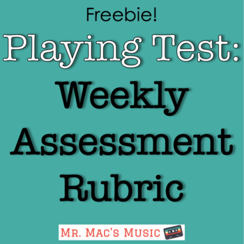 Weekly Assessment for Instrumental Playing Tests