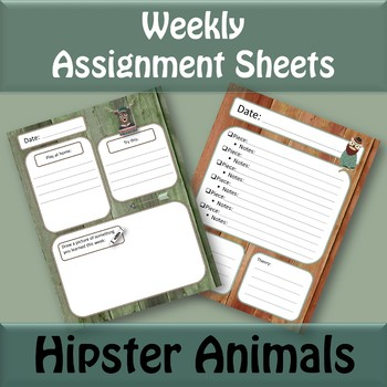 Weekly Assignment Sheets - Hipster Animals