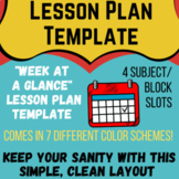 """Weekly """"At A Glance"""" Lesson Plan Template for Up to 4 Clas"""