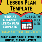 """Weekly """"At A Glance"""" Lesson Plan Template for Up to 6 Clas"""