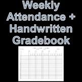Weekly Attendance Sheet + Handwritten Gradebook