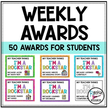 Weekly Awards for Positive Reinforcement!  Editable Version too!