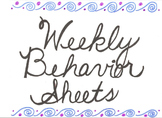 Weekly Behavior Monitoring Sheets
