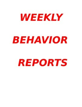 Weekly Behavior Reports