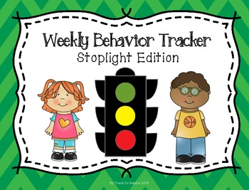 Weekly Behavior Tracker:  Stoplight Edition
