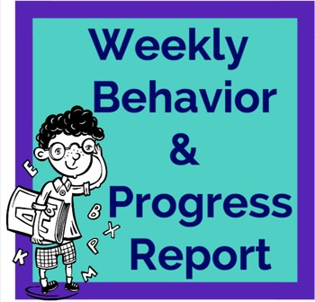 Weekly Behavior and Progress Report Printable and Parent Letter