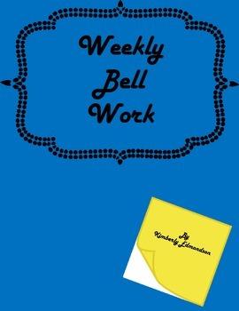 Weekly Bell Work