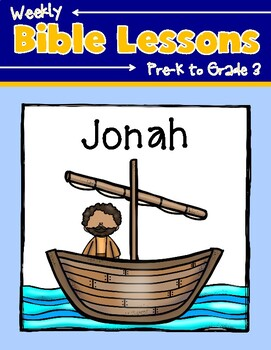 Weekly Bibe Lessons: Jonah