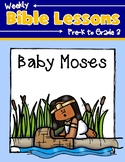 Weekly Bible Lessons: Baby Moses