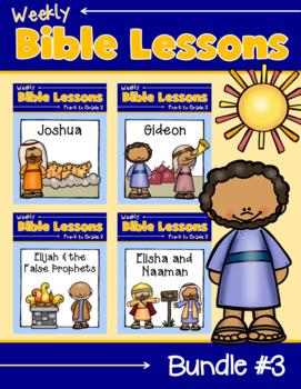 Weekly Bible Lessons: Bundle #3 {Joshua, Gideon, Elijah & Elisha}
