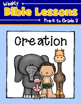 Weekly Bible Lessons: Creation