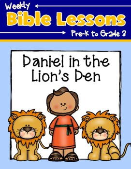 Weekly Bible Lessons: Daniel in the Lion's Den