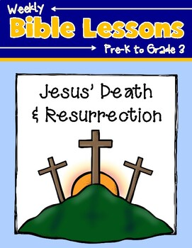 Weekly Bible Lessons: Easter Part 2