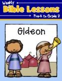 Weekly Bible Lessons: Gideon