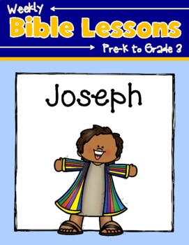 Weekly Bible Lessons: Joseph
