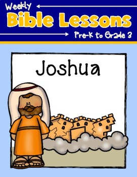 Weekly Bible Lessons: Joshua