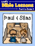 Weekly Bible Lessons: Paul and Silas
