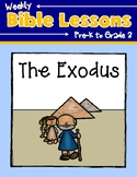 Weekly Bible Lessons: The Exodus