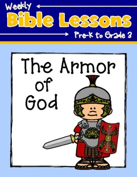 Weekly Bible Lessons: The Armor of God