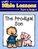 Weekly Bible Lessons: The Prodigal Son