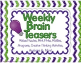 Weekly Brain Teasers to Improve Critical & Creative Thinking Skills