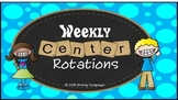 Weekly Center Rotations PowerPoint