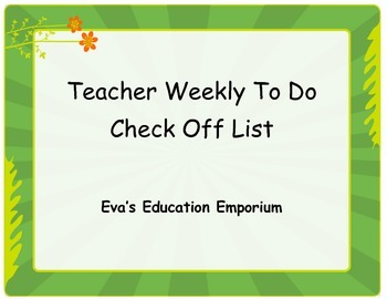 Weekly Check Off List for Teachers