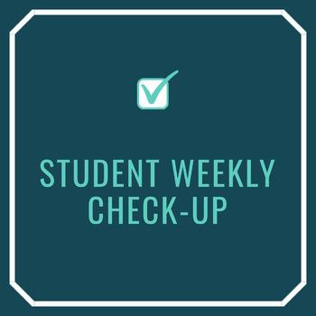 Weekly Check-Up!