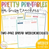 Weekly Checklists Printables Pretty Paper for Busy Teachers {Two-Page Spread}