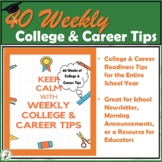 Weekly College & Career Tips for High School Students for months August-June