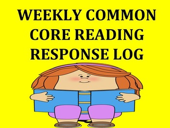 Weekly Common Core Reading Response Log