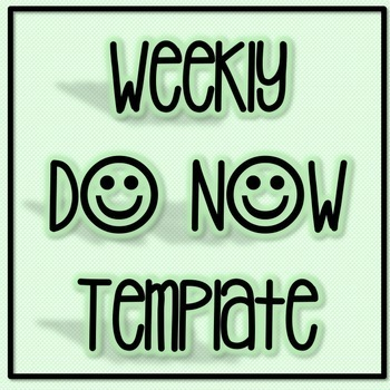 Weekly DO NOW Template