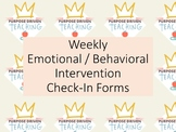 Weekly Emotional/Behavior Check-In Forms