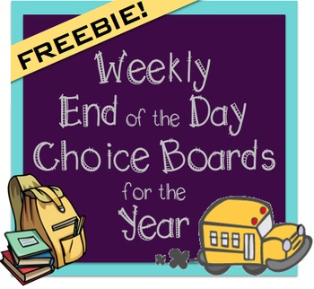 Weekly End of the Day Choice Boards for the Year Freebie