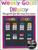 Weekly Goals Display for Resource Classrooms