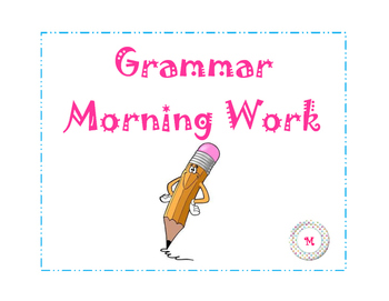 Weekly Grammar Morning Work