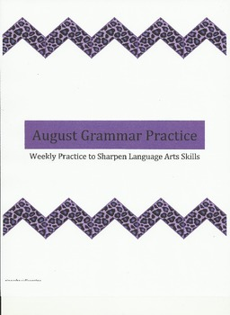 Weekly Grammar Practice for August