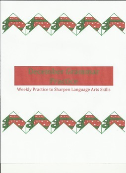 Weekly Grammar Practice for December